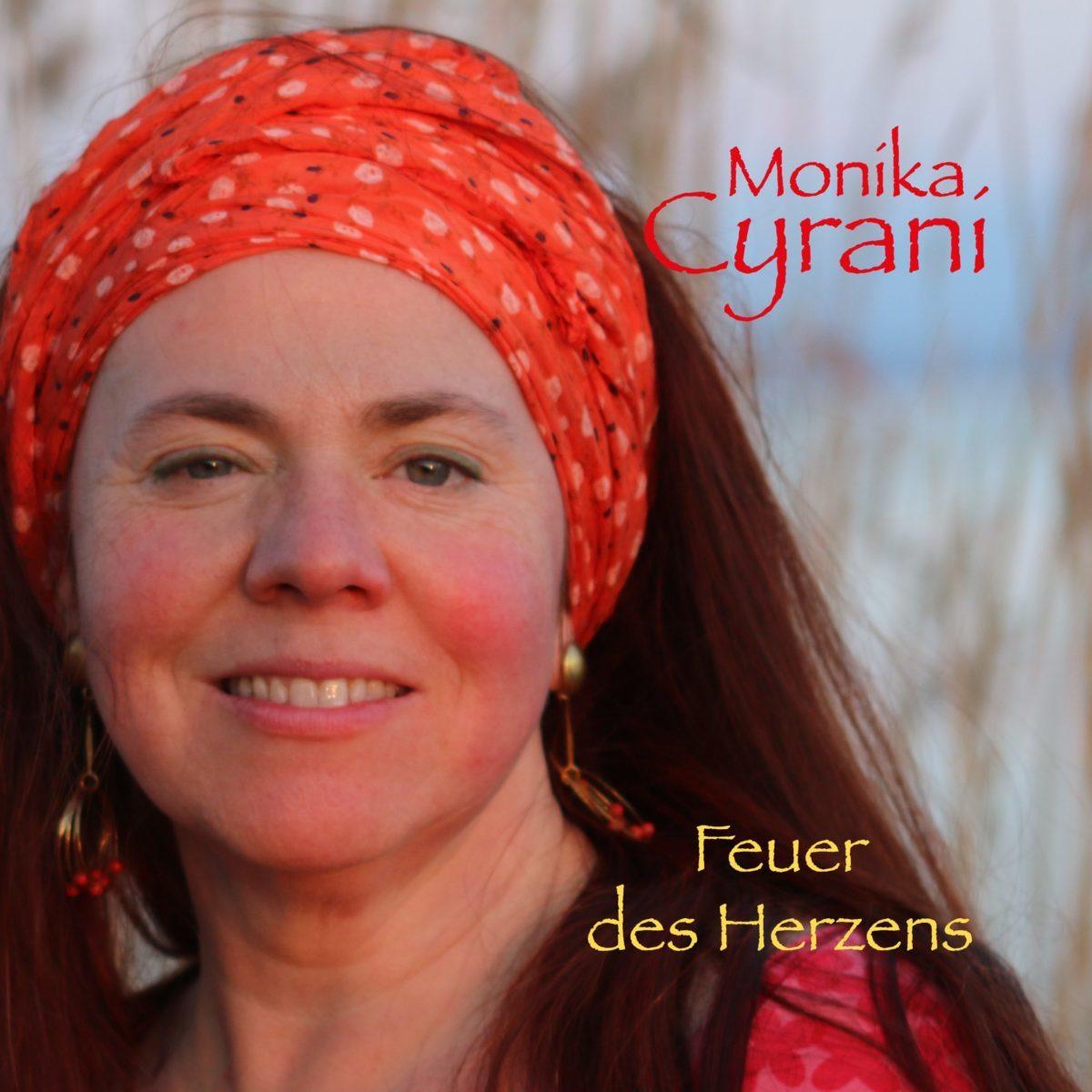 Feuer des Herzens Cover | Monika Cyrani - Sängerin